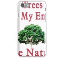 Save Nature! iPhone Case/Skin