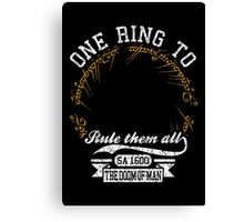 One ring to.. Canvas Print