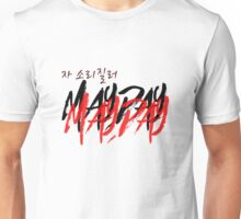 Let's shout MAYDAY MAYDAY Unisex T-Shirt