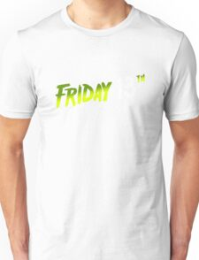 Friday the 13 th Unisex T-Shirt