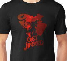 Get Jinxed Unisex T-Shirt