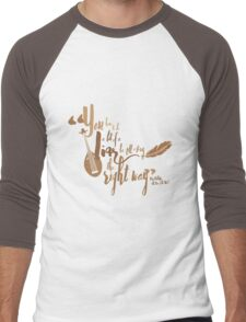 To tell a story the right way... Men's Baseball ¾ T-Shirt