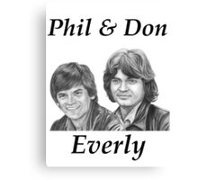 Phil & Don Everly Canvas Print