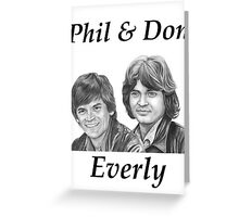 Phil & Don Everly Greeting Card