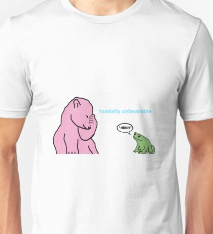 Toadally Unbearable Unisex T-Shirt