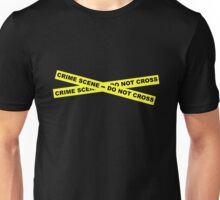 Crime Scene - Do Not Cross Unisex T-Shirt