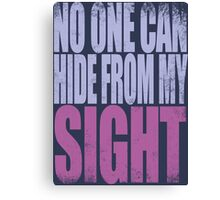 Widowmaker - No One Can Hide from My Sight Canvas Print