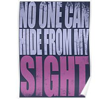 Widowmaker - No One Can Hide from My Sight Poster