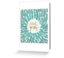 Treat Yo Self – Gold & Turquoise Greeting Card