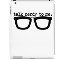 Talk Nerdy To Me iPad Case/Skin