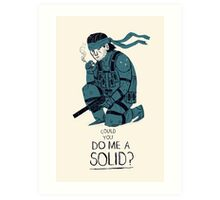 do me a solid Art Print