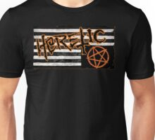 Heretic Unisex T-Shirt