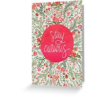 Stay Curious – Pink & Green Greeting Card