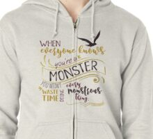 Every Monstrous Thing Zipped Hoodie