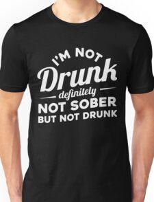 I'm not drunk xmas shirt Unisex T-Shirt