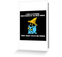 Strong Black Mage Greeting Card