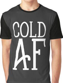 Cold AF Graphic T-Shirt