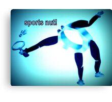 Sports nut! Canvas Print
