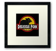 Delicious Pork Framed Print