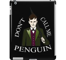 don't call me penguin (1) - oswald chesterfield - gotham iPad Case/Skin