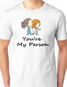 Christina Yang - You are my person Unisex T-Shirt