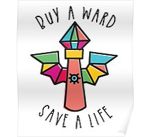 WARDS SAVE LIVES! Poster