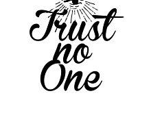 TRUSTNOONE RULE.0 by PLANETCLOTHING