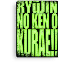 Genji - RYūJIN NO KEN O KURAE! Canvas Print