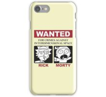 Rick and Morty Wanted interdimensional space iPhone Case/Skin