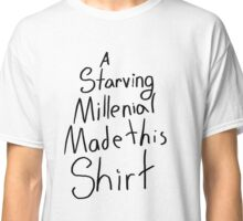 A Starving Millennial Made This Classic T-Shirt