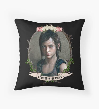 Endure and Survive - Ellie // The Last of Us  Throw Pillow