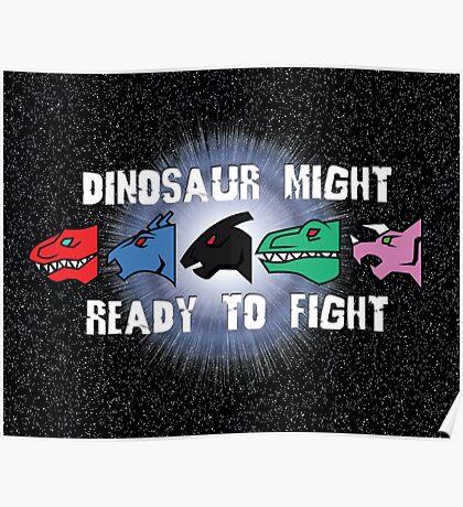 Dinosaur Might Poster
