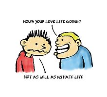 Love Life Photographic Print