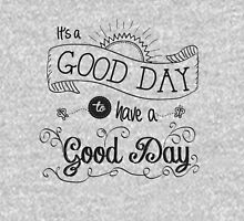 It's a Good Day by Jan Marvin T-Shirt