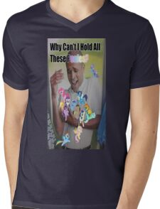 Why can't i hold all these ponies Mens V-Neck T-Shirt