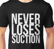 Never Loses Suction Unisex T-Shirt