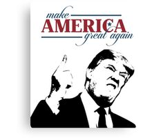 Make America Great Again Donald Trump Shirts Canvas Print