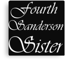 FOURTH SANDERSON SISTER BLK TEE Canvas Print