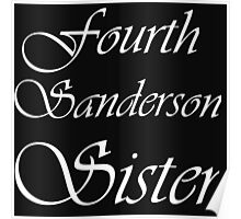 FOURTH SANDERSON SISTER BLK TEE Poster