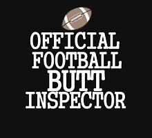 OFFICIAL FOOTBALL BUTT INSPECTOR Unisex T-Shirt