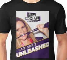 Full Frontal With Samantha Bee  Unisex T-Shirt