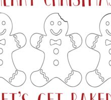 Merry Christmas- Let's Get Baked! Sticker