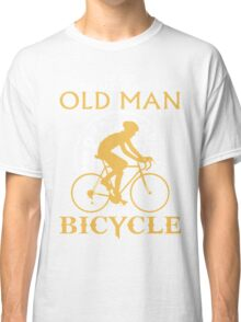 never underestimate a Old Man with a Bicycle t-shirt & Hoodie Classic T-Shirt