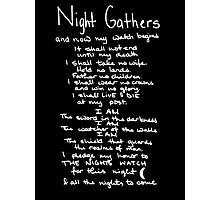 The Nights Watch Pledge (White) Photographic Print