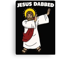 Jesus dabbed for your sins Canvas Print