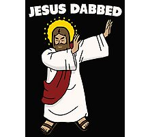 Jesus dabbed for your sins Photographic Print