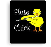 Flute Chick Funny Musical Instrument T Shirt With White Text  Canvas Print