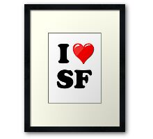 I Love SF Framed Print