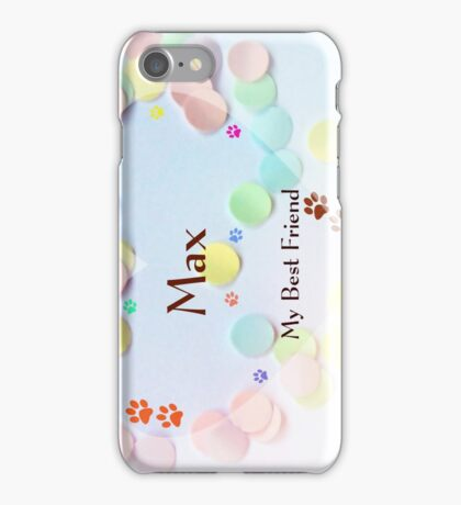 Max - my best friend sideview iPhone Case/Skin