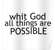 Whit God all things are possible  Poster